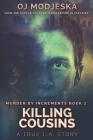 Killing Cousins: Clear Print Edition Cover Image