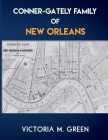 Conner-Gately Family of New Orleans Cover Image