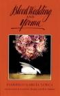 Blood Wedding and Yerma (Tcg Translations #5) Cover Image