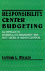 Responsibility Center Budgeting: An Approach to Decentralized Management for Institutions of Higher Education Cover Image