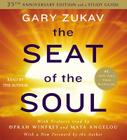 The Seat of the Soul: 25TH Anniversary Edition Cover Image