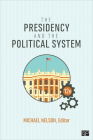 The Presidency and the Political System Cover Image