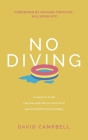 No Diving: 10 ways to avoid the shallow end of your faith and go deeper into the Bible Cover Image