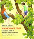 Who Knows Ten?: Children's Tales of the Ten Commandments Cover Image