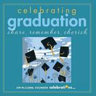 Celebrating Graduation: Share, Remember, Cherish Cover Image