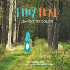 Tiny Teal Learns to Color: A Little Crayon's Search for Purpose Cover Image