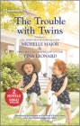 The Trouble with Twins Cover Image
