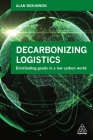 Decarbonizing Logistics: Distributing Goods in a Low Carbon World Cover Image