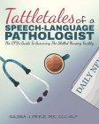 Tattletales of a Speech Language Pathologist: The CFY's Guide To Surviving The Skilled Nursing Facility Cover Image