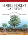Edible Forest Gardens, Volume II: Ecological Design and Practice for Temperate-Climate Permaculture Cover Image