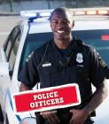 Police Officers (Real-life Superheroes) Cover Image