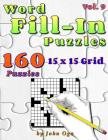 Word Fill-In Puzzles: Fill In Puzzle Book, 160 Puzzles: Vol. 9 Cover Image
