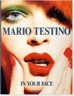 Mario Testino. in Your Face Cover Image