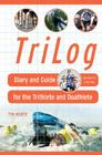 Trilog: Diary and Guide for the Triathlete Cover Image