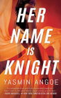 Her Name Is Knight Cover Image