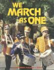 We March as One - Lag B'Omer 5747: A Photographic Journal of the Lag Bomer Parade - 5747/1987 Cover Image