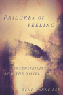 Failures of Feeling: Insensibility and the Novel Cover Image