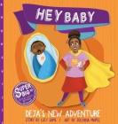 Hey Baby - Deja's New Adventure Cover Image