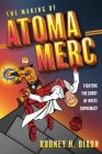 The Making of Atoma Merc: Fighting the Ghost of White Supremacy Cover Image