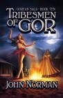 Tribesmen of Gor (Gorean Saga #10) Cover Image