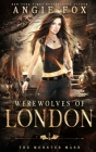 Werewolves of London: A dead funny romantic comedy Cover Image