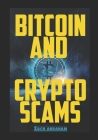 Bitcoin and Crypto scams: How to avoid bitcoin and cryptocurrency scams Cover Image
