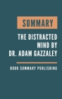 Summary: The Distracted Mind - Ancient Brains in a High-Tech World by Dr. Adam Gazzaley Cover Image