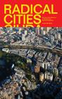 Radical Cities: Across Latin America in Search of a New Architecture Cover Image