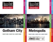 Time Out Shortlist Gotham and Metropolis: (superman Vs Batman Edition) Cover Image