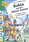 Robin and the Silver Arrow Cover Image