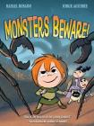Monsters Beware! (The Chronicles of Claudette) Cover Image