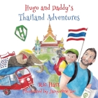 Hugo & Daddy's Thailand Adventures Cover Image