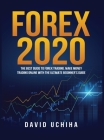 Forex 2020: The Best Guide to Forex Trading Make Money Trading Online With the Ultimate Beginner's Guide Cover Image