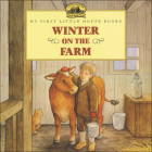 Winter on the Farm (My First Little House Books (Prebound)) Cover Image