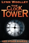 The Clock Tower and Other Stories Cover Image