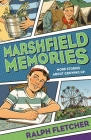 Marshfield Memories: More Stories About Growing Up Cover Image