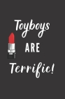 Toyboys Are Terrific!: Notebook For Modern Women Cover Image
