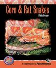 Corn & Rat Snakes (Complete Herp Care) Cover Image