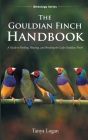 The Gouldian Finch Handbook Cover Image