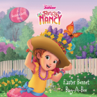 Disney Junior Fancy Nancy: Easter Bonnet Bug-A-Boo: A Scratch & Sniff Story Cover Image
