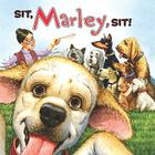 Sit, Marley, Sit! Cover Image