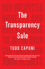 The Transparency Sale: How Unexpected Honesty and Understanding the Buying Brain Can Transform Your Results Cover Image