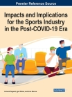 Impacts and Implications for the Sports Industry in the Post-COVID-19 Era Cover Image