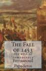 The Fall of 1453: the end of 'romeocracy' Cover Image