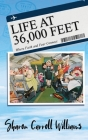 Life at 36,000 Feet: Where Faith and Fear Connect Cover Image