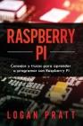 Raspberry Pi: Consejos y trucos para aprender a programar con Raspberry Pi Cover Image