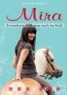 Mira: Erwachsen wird man auch im Stall Cover Image