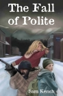The Fall of Polite Cover Image