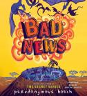Bad News (The Bad Books) Cover Image