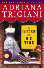 The Queen of the Big Time: A Novel Cover Image